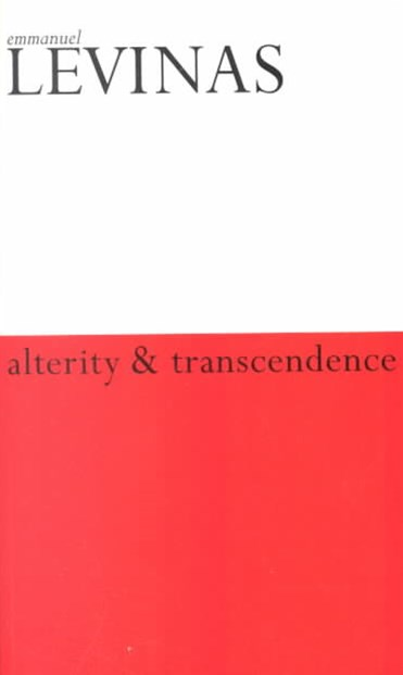 Alterity and Transcendence