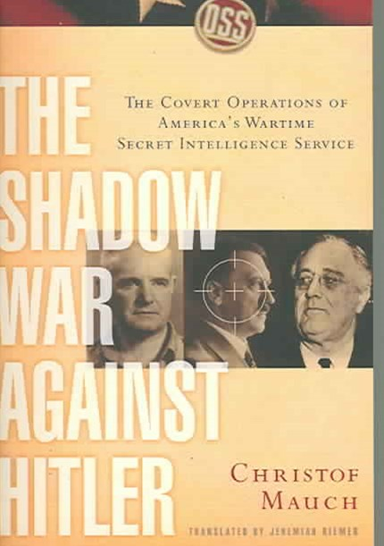 The Shadow War Against Hitler