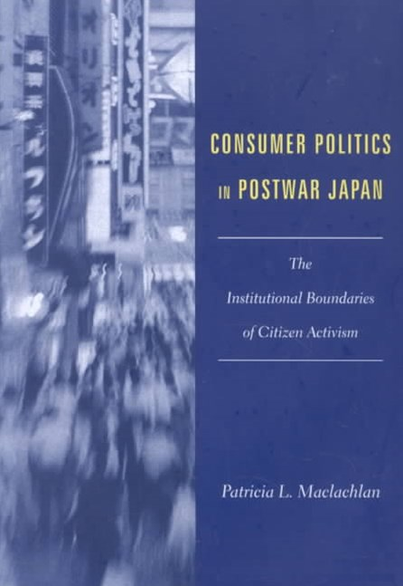 Consumer Politics in Postwar Japan