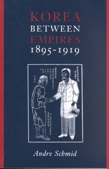 Korea Between Empires, 1895-1919