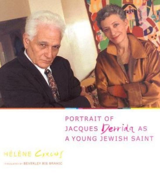 Portrait of Jacques Derrida As a Young Jewish Saint