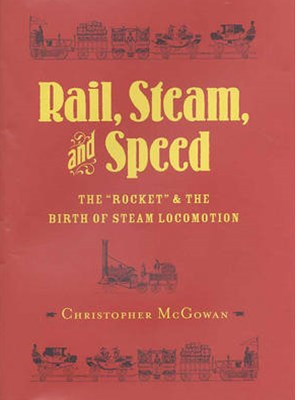 Rail, Steam, and Speed