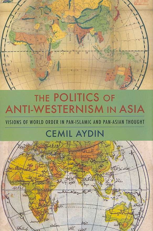 Politics of Anti-Westernism in Asia