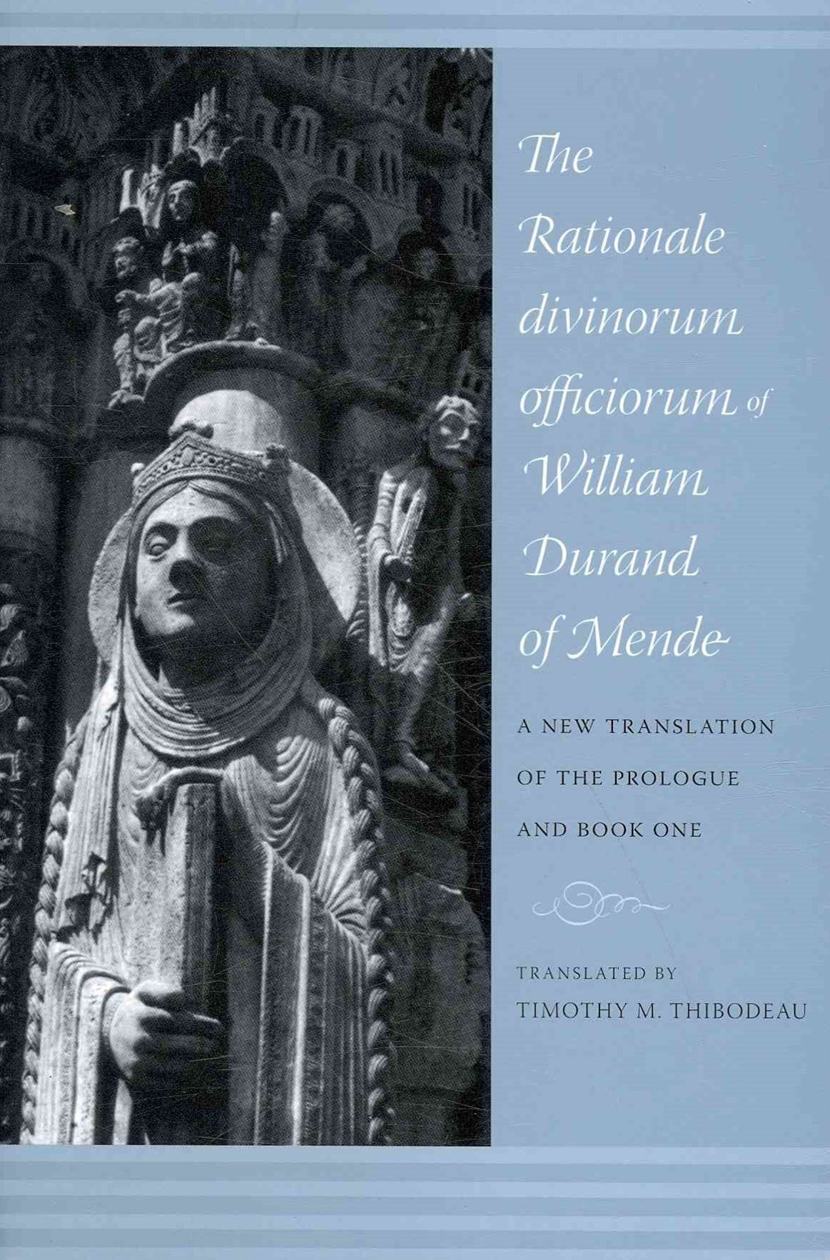 Rationale Divinorum Officiorum of William Durand of Mende