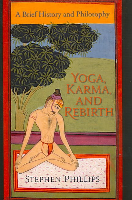 Yoga, Karma, and Rebirth