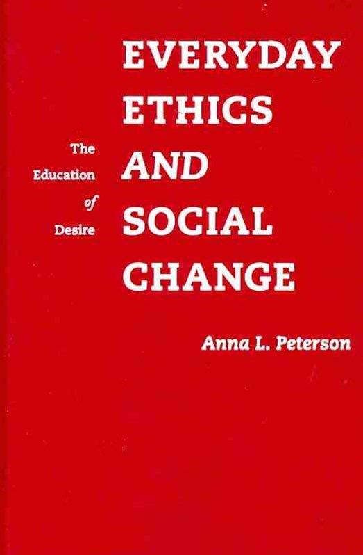 Everyday Ethics and Social Change
