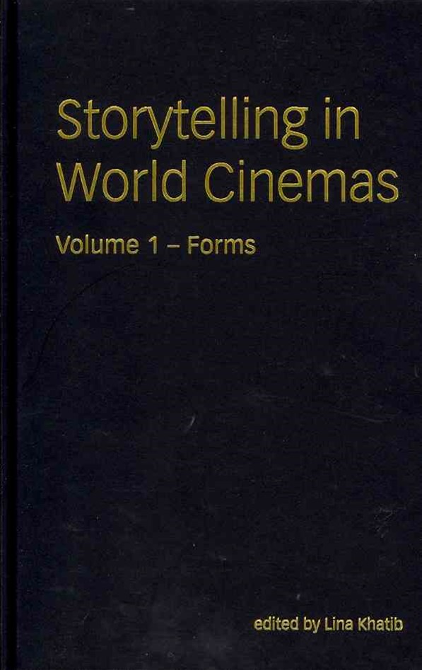 Storytelling in World Cinemas - Forms