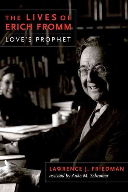 Lives of Erich Fromm