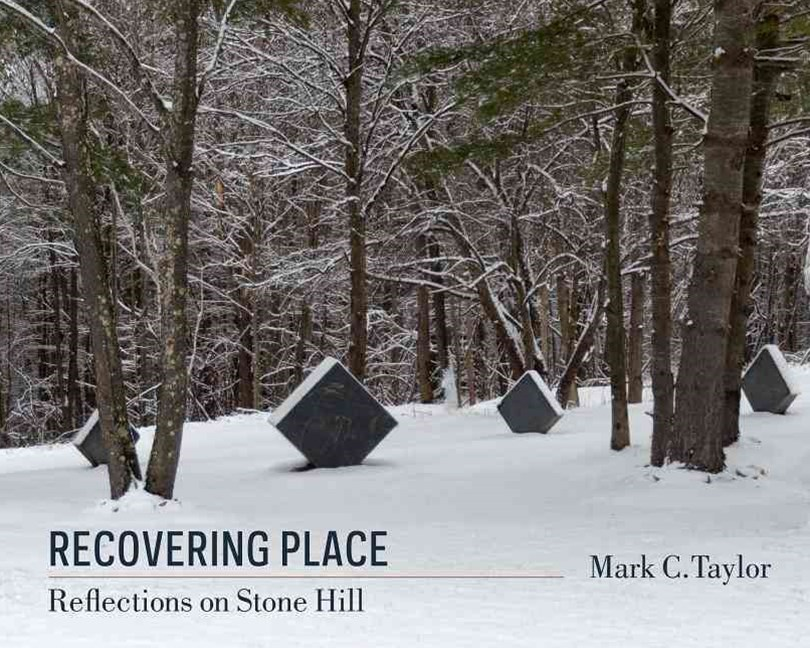 Recovering Place - Reflections on Stone Hill