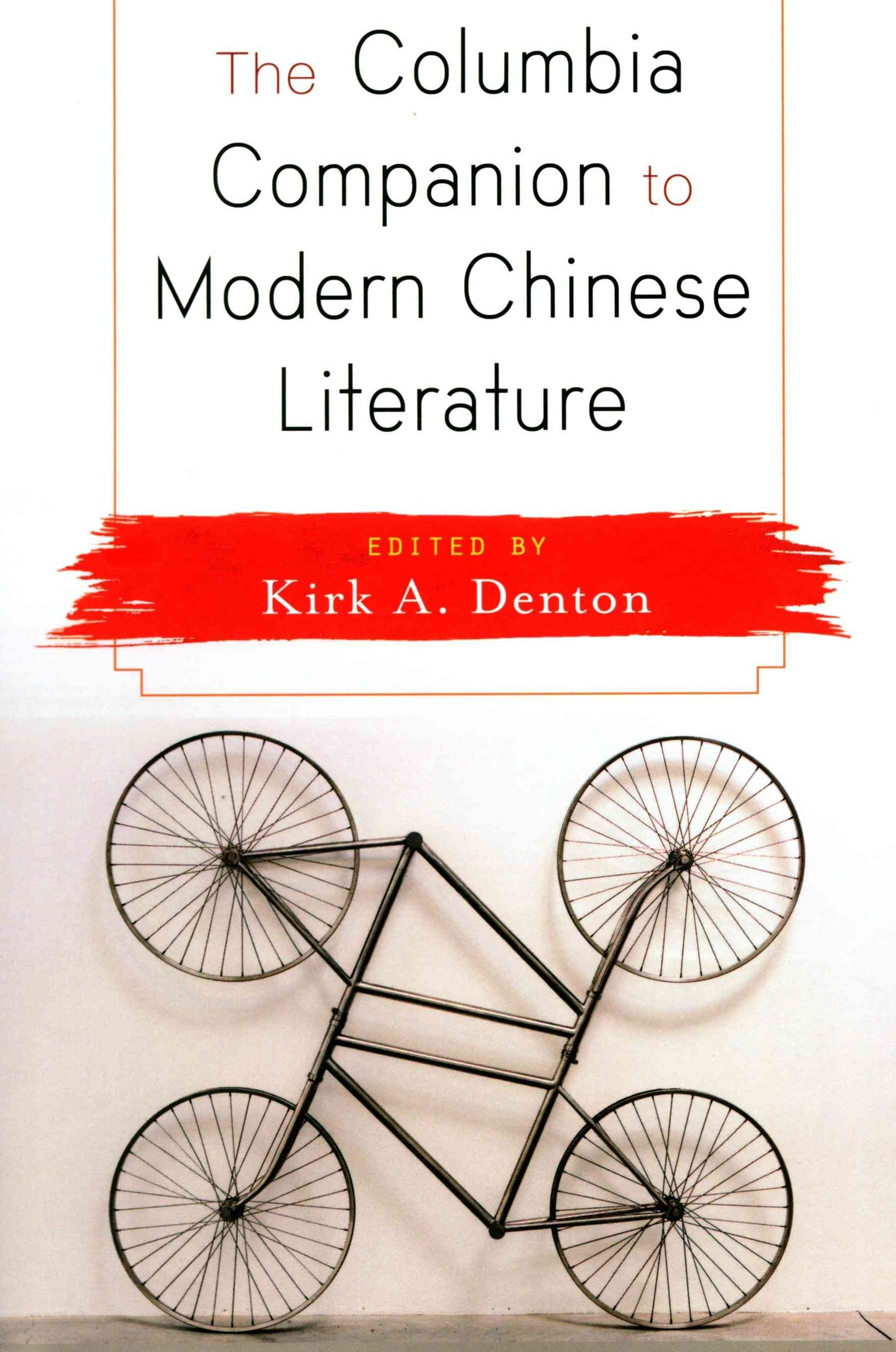 Columbia Companion to Modern Chinese Literature