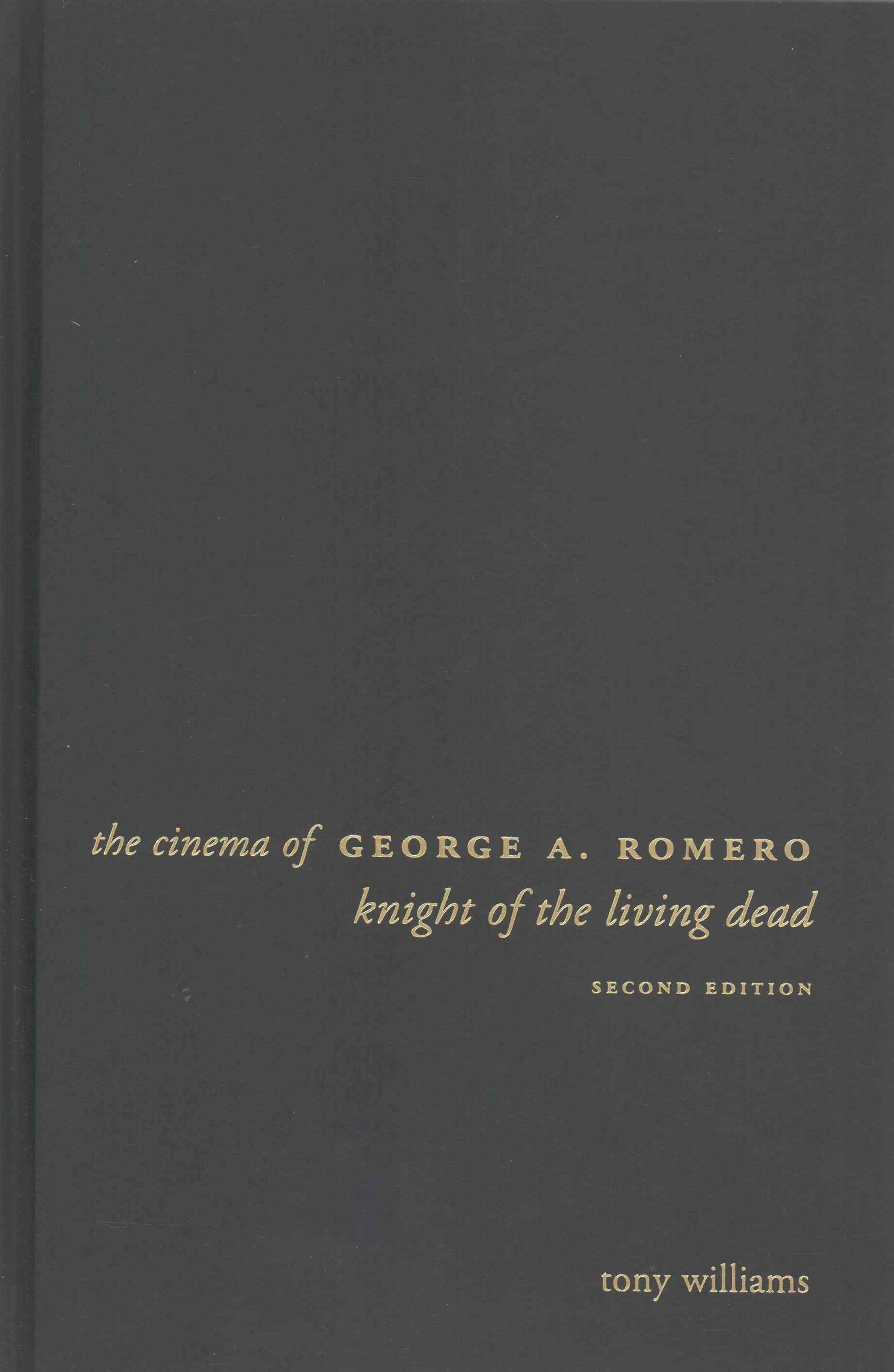 Cinema of George A. Romero