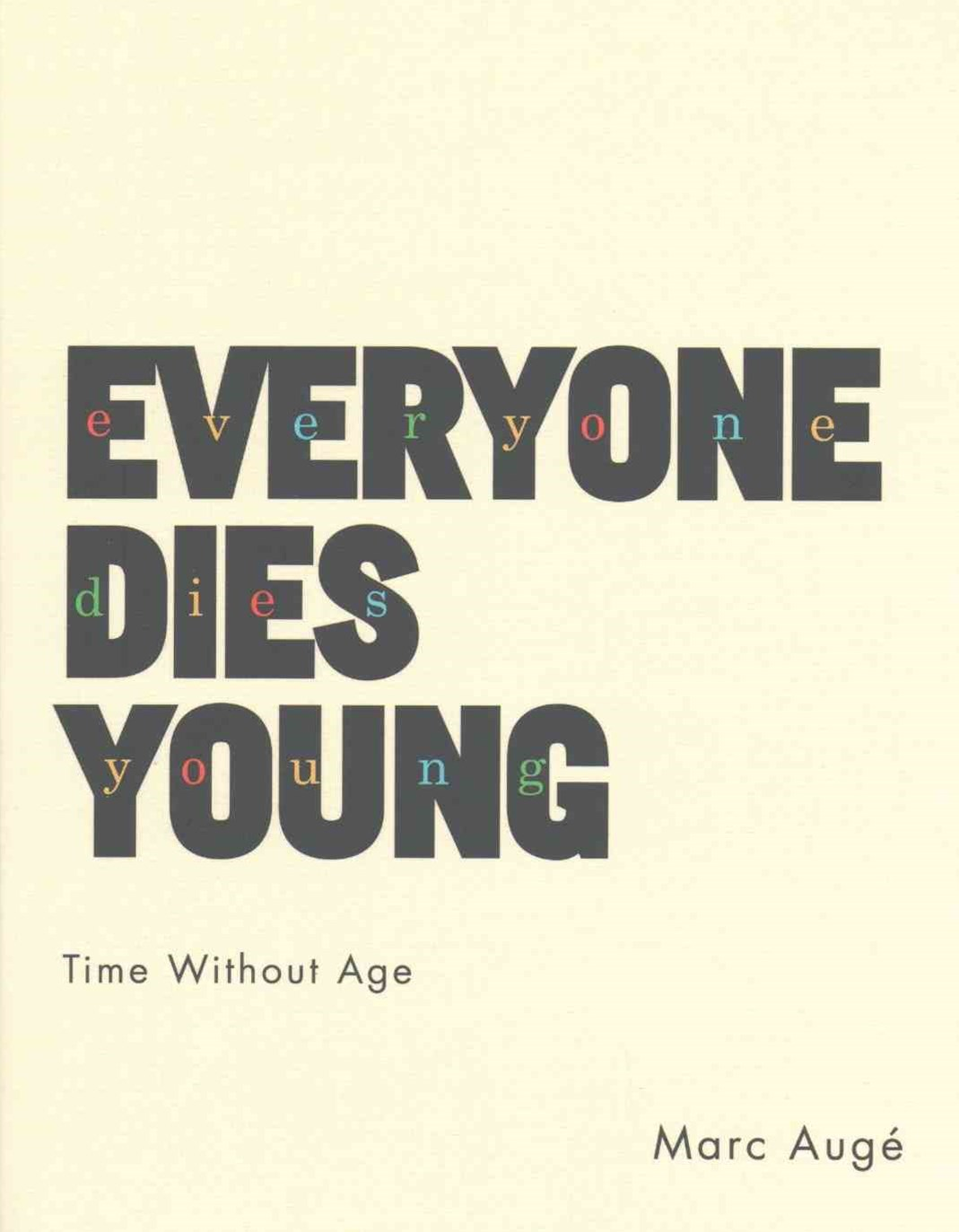 Everyone Dies Young - Time Without Age