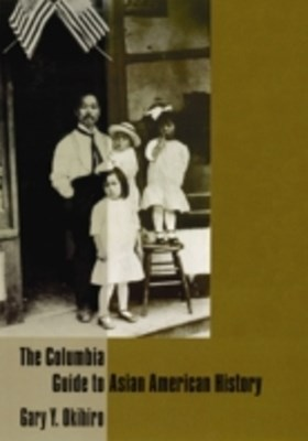 (ebook) Columbia Guide to Asian American History