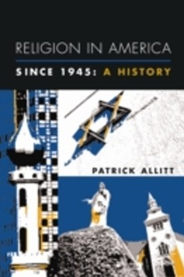 Religion in America Since 1945