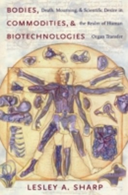 (ebook) Bodies, Commodities, and Biotechnologies