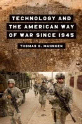 (ebook) Technology and the American Way of War Since 1945