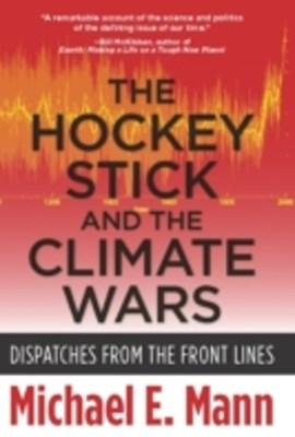 Hockey Stick and the Climate Wars