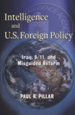 (ebook) Intelligence and U.S. Foreign Policy