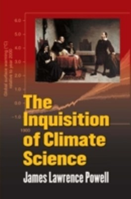 (ebook) Inquisition of Climate Science