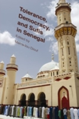 (ebook) Tolerance, Democracy, and Sufis in Senegal