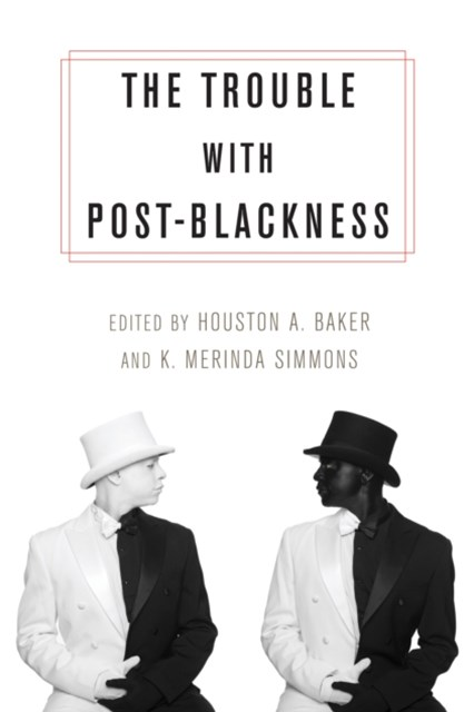 Trouble with Post-Blackness