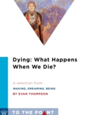 (ebook) Dying: What Happens When We Die?