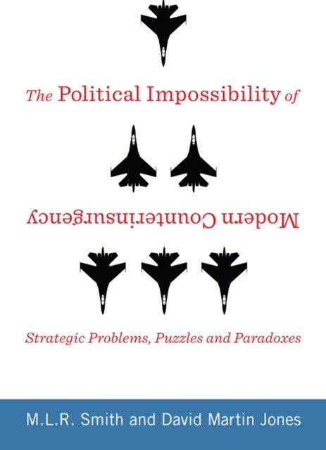 Political Impossibility of Modern Counterinsurgency