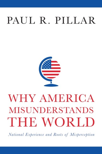 (ebook) Why America Misunderstands the World