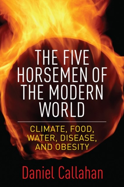 Five Horsemen of the Modern World