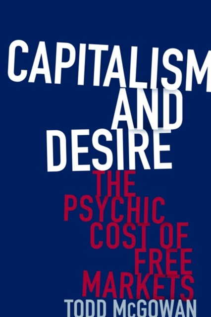 Capitalism and Desire