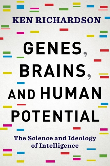 Genes, Brains, and Human Potential