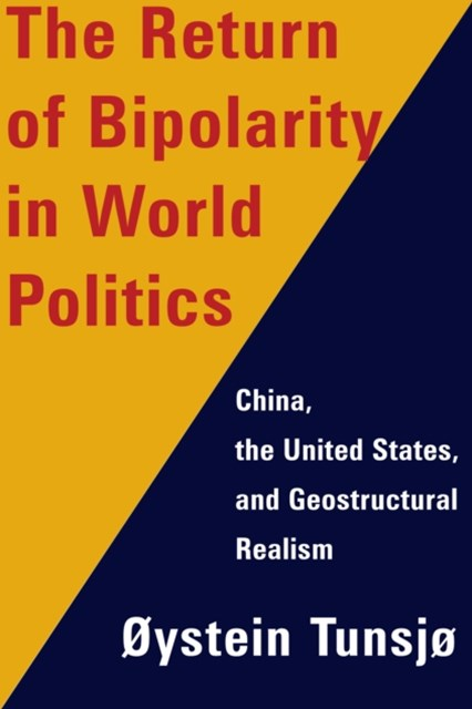 Return of Bipolarity in World Politics