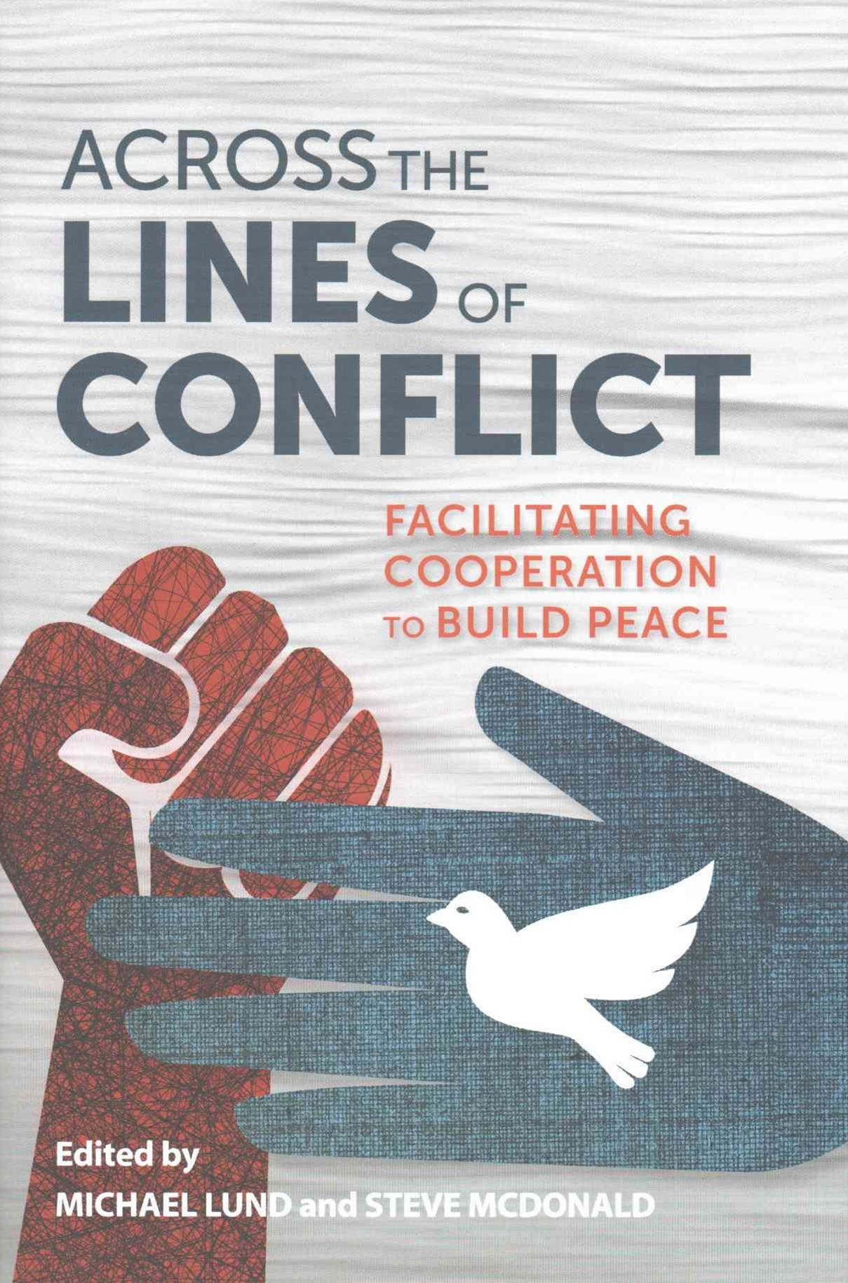 Across the Lines of Conflict
