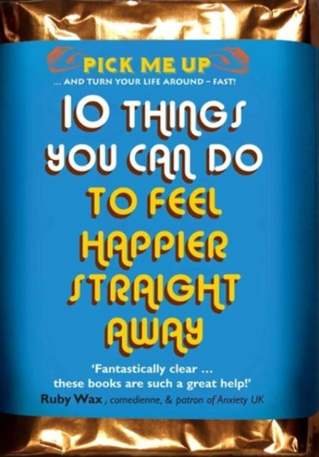 10 Things You Can Do to Feel Happier Straight Away