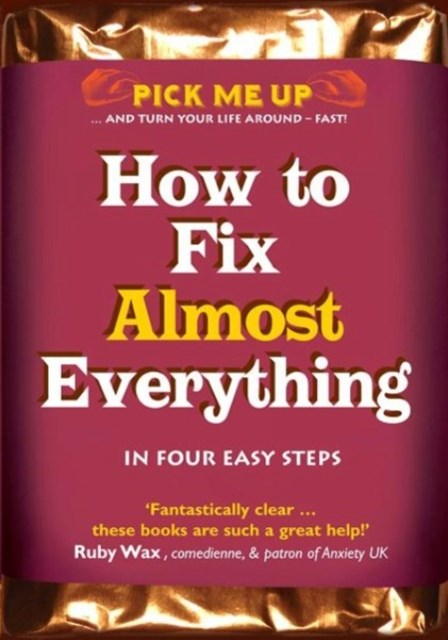 How to Fix Almost Anything