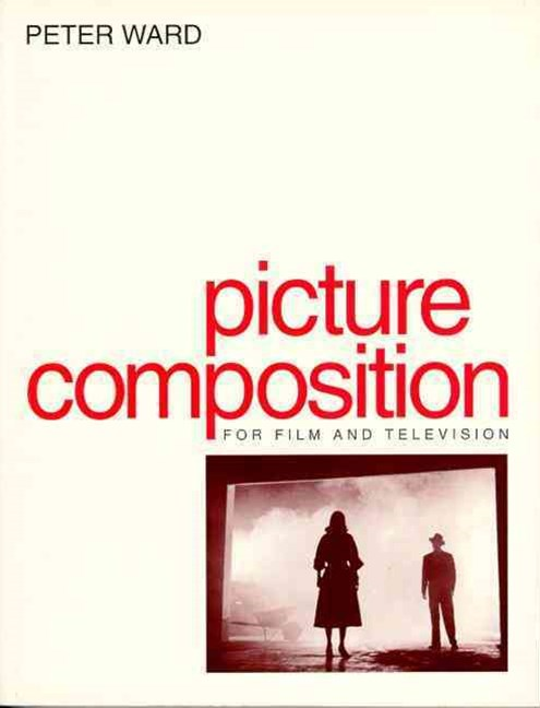 Picture Composition for Film and Video