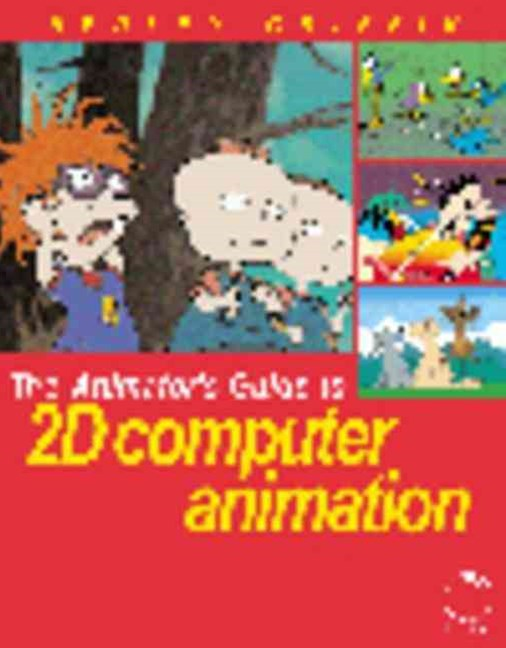 The Animator's Guide to 2D Computer Animation