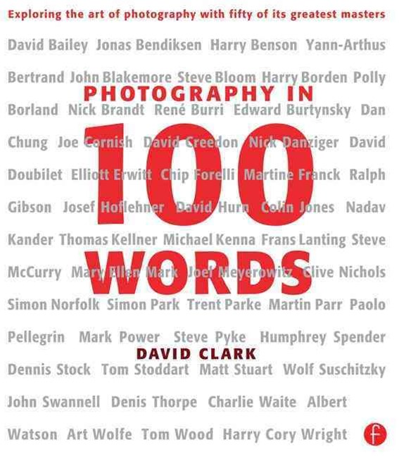 Photography in 100 Words