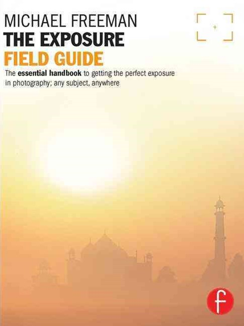 The Exposure Field Guide