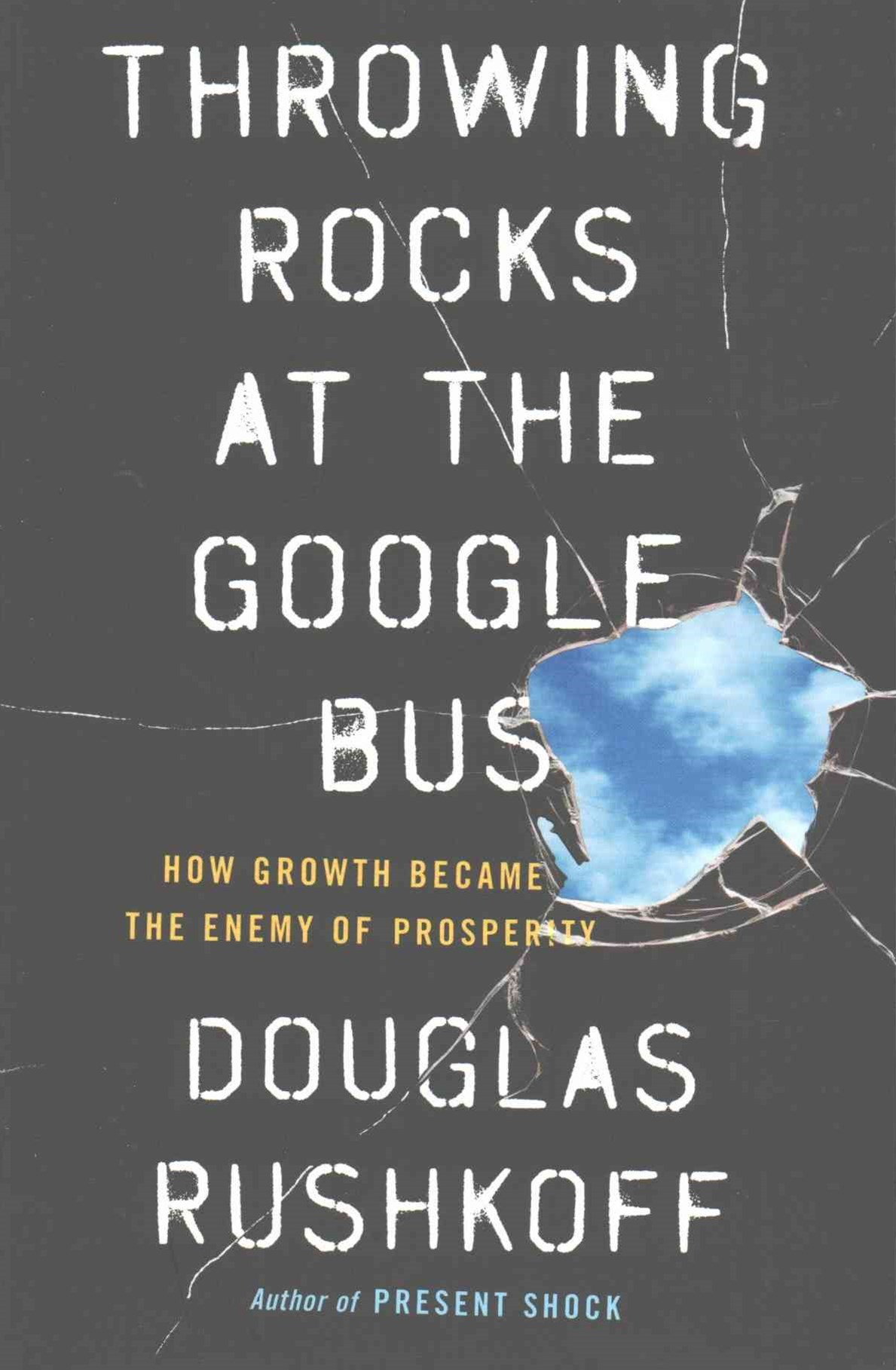 Throwing Rocks At The Google Busy Of Prosperity