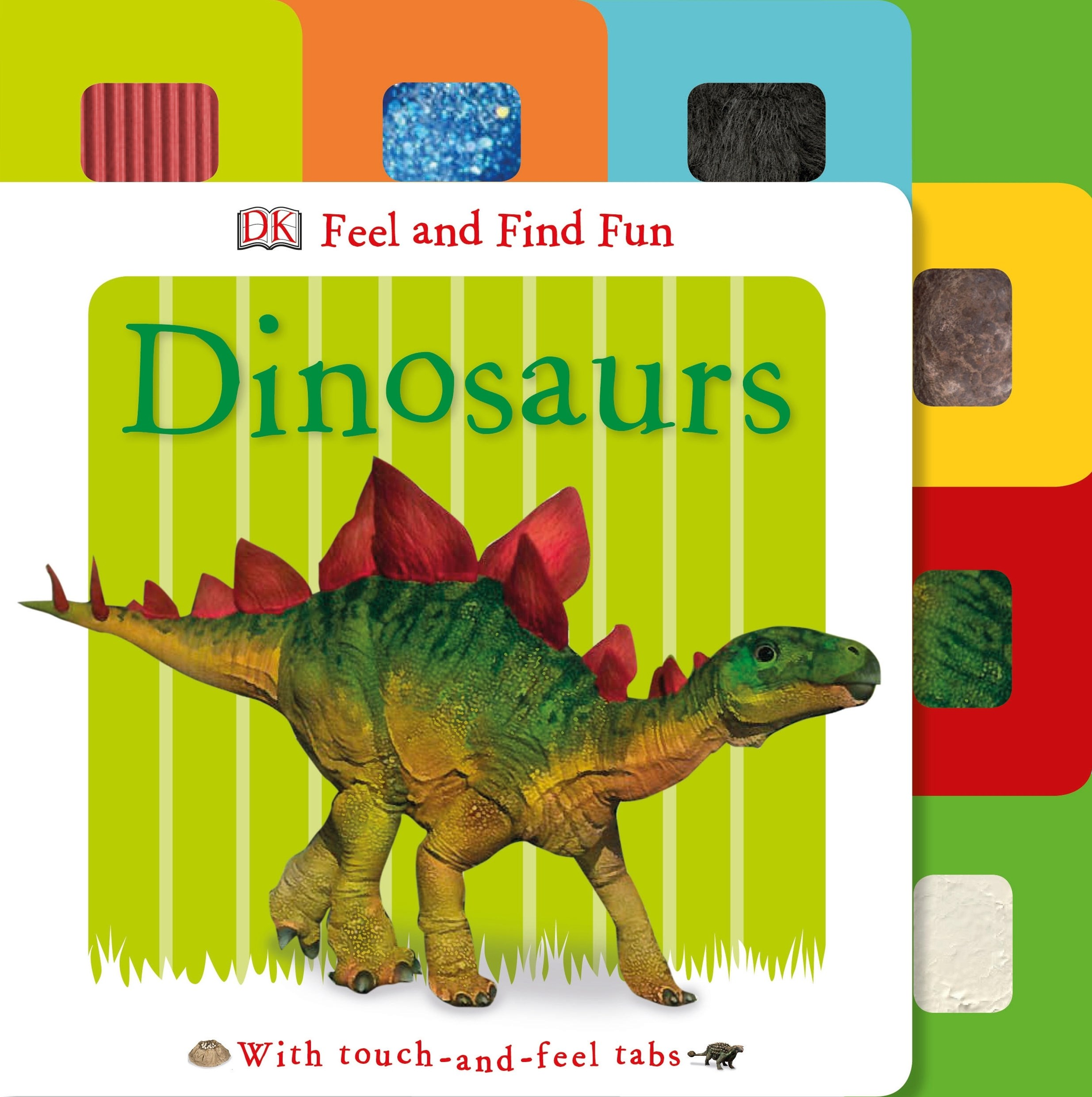 Feel and Find Fun: Dinosaur