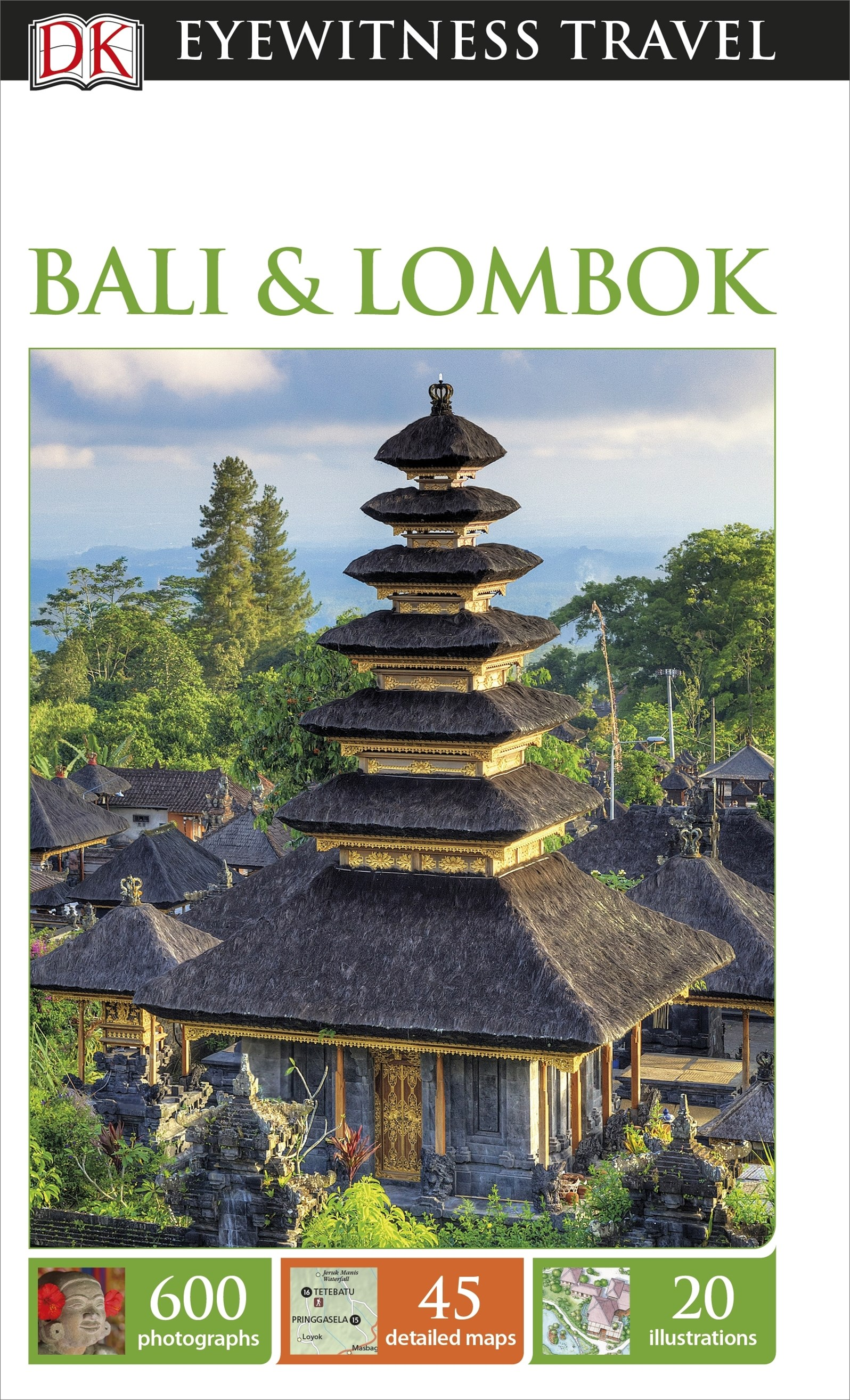 Bali and Lombok: Eyewitness Travel Guide