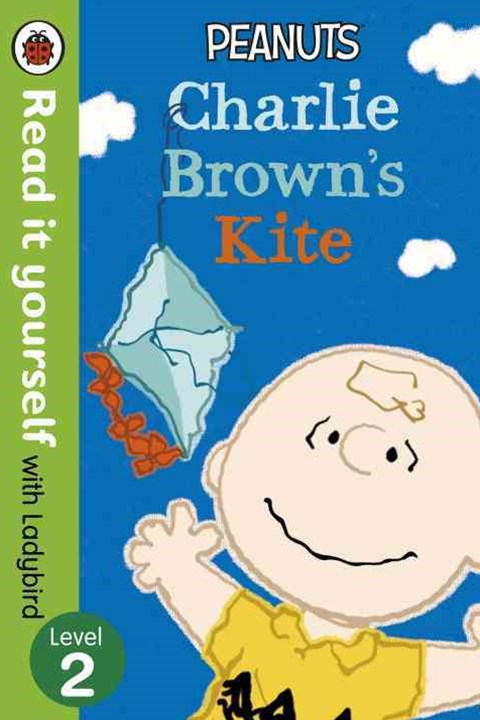 Read It Yourself With Ladybird: Level 2: Peanuts: Charlie Brown's Kite