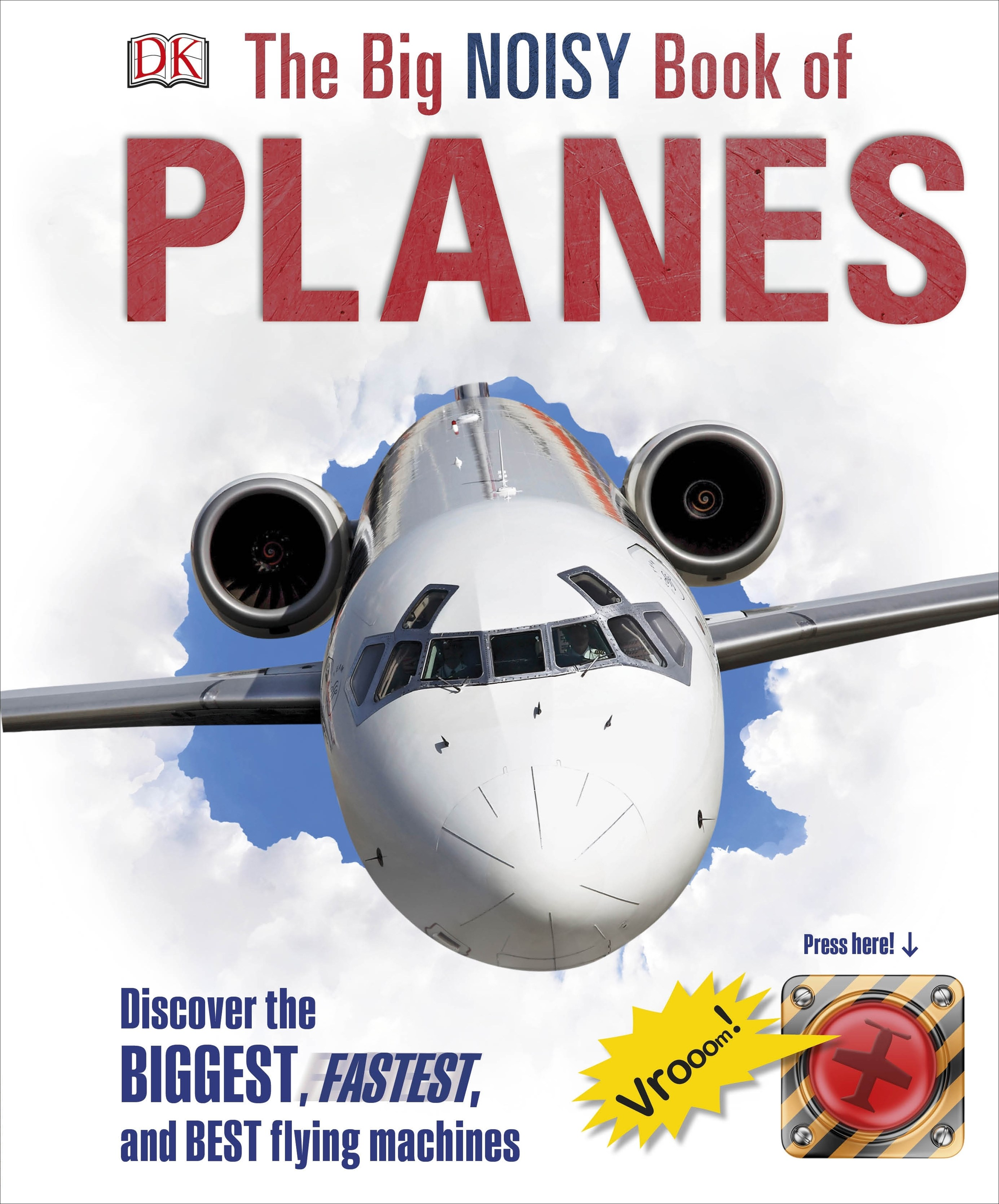 The Big Noisy Book Of Planes