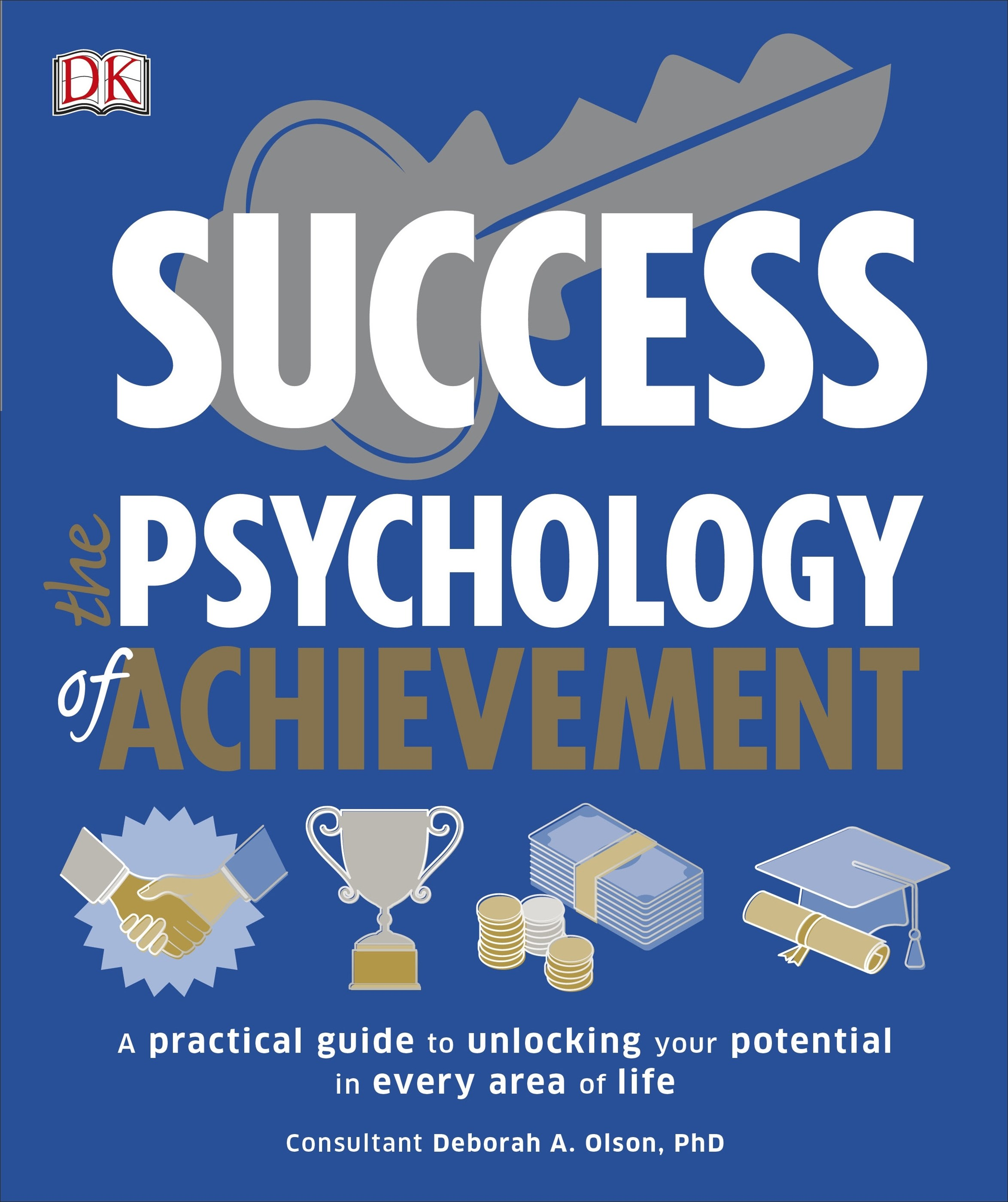 Psychology Of Achievement: Success