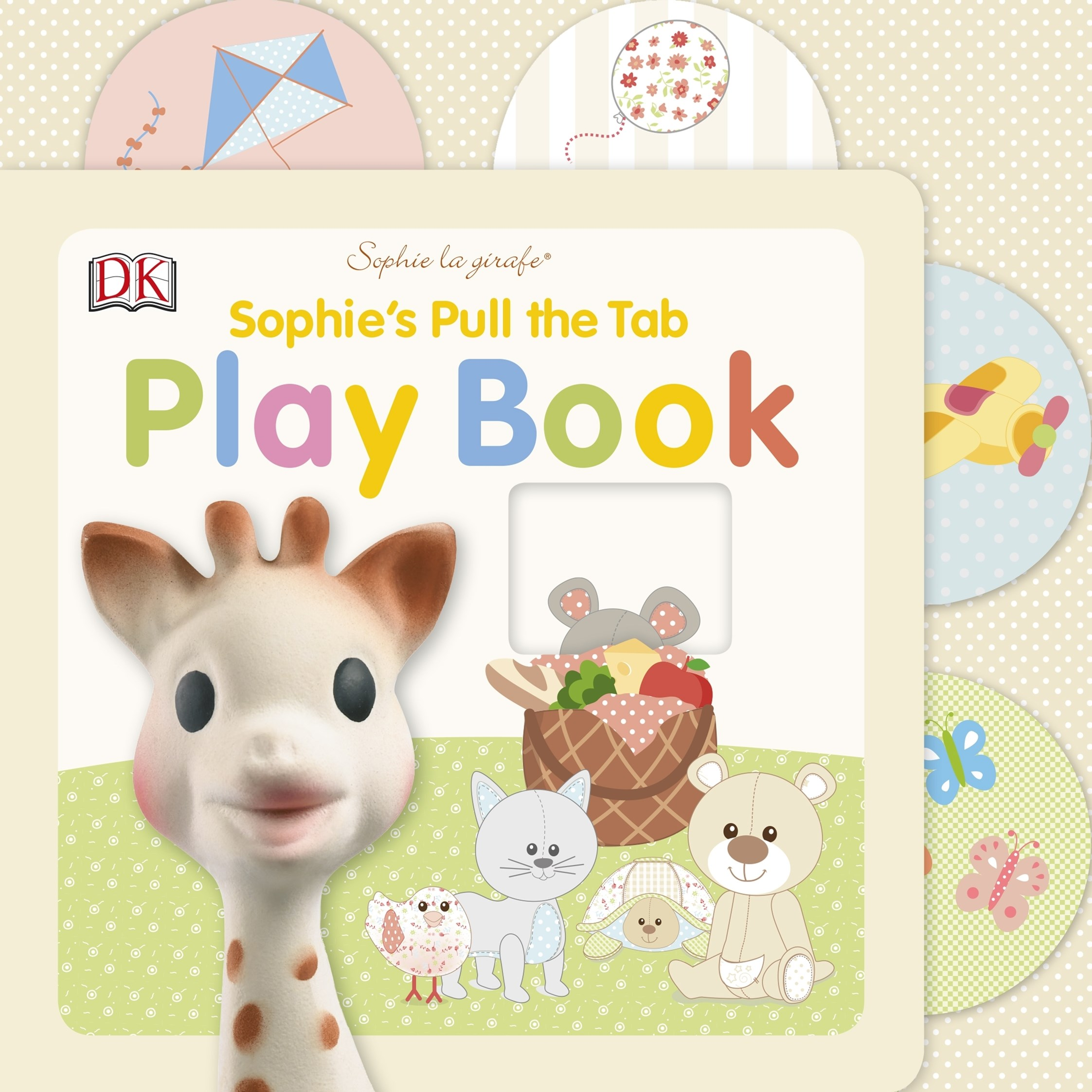 Sophie La Girafe: Pull The Tab Play Book