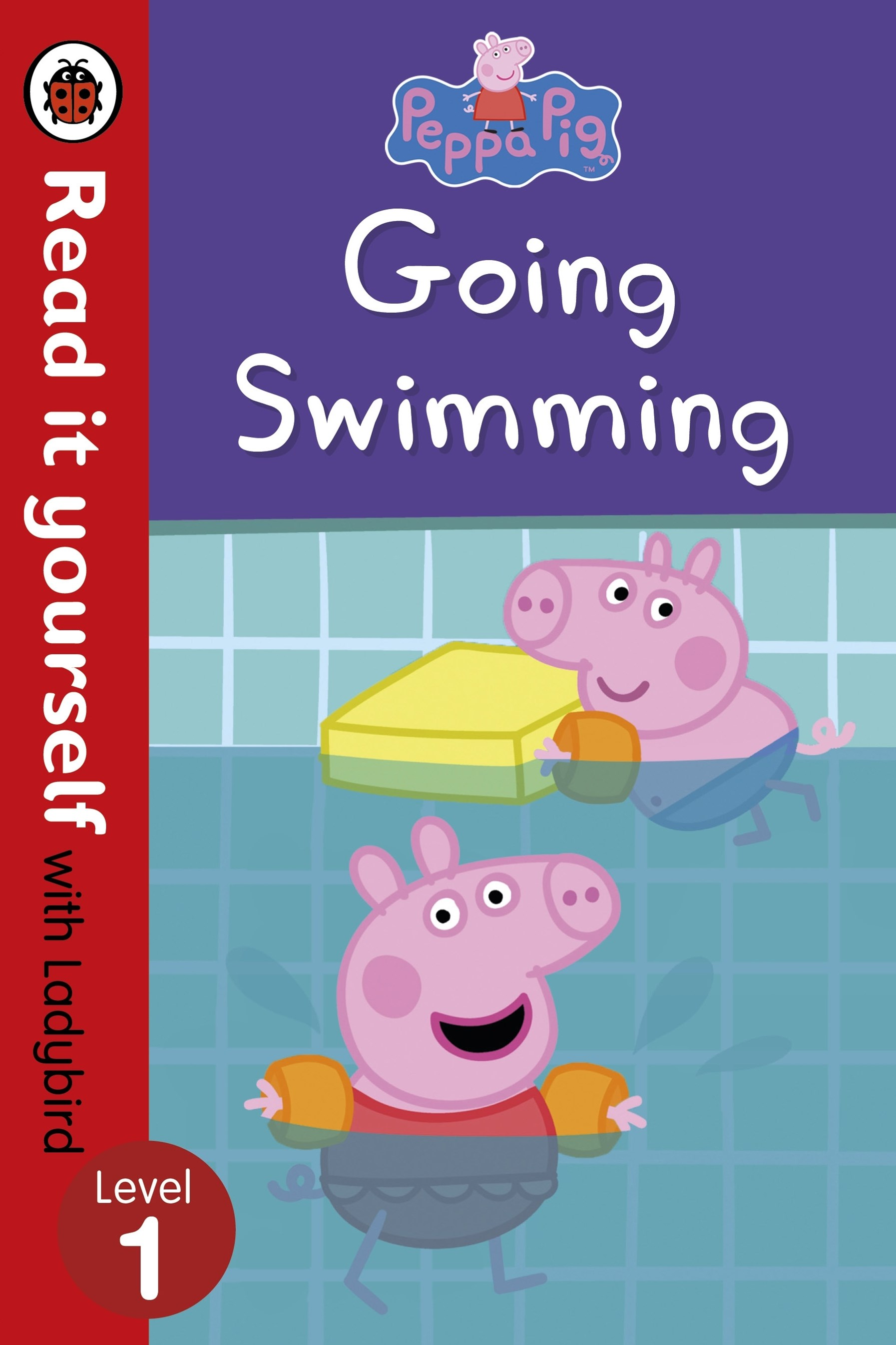 Peppa Pig: Going Swimming   Read It Yourself With LadybirdLevel 1
