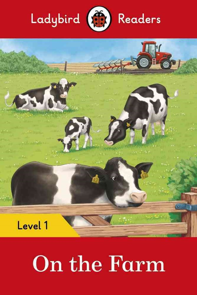 On The Farm  Ladybird Readers Level 1