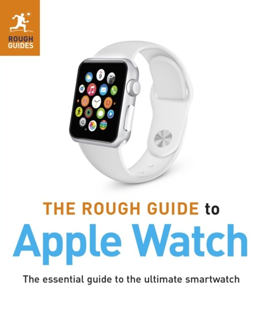 Rough Guide to Apple Watch