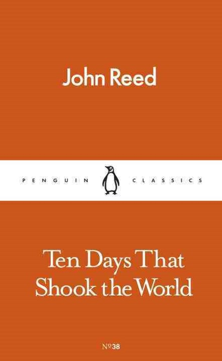 Ten Days That Shook The World: Penguin Pocket Classics